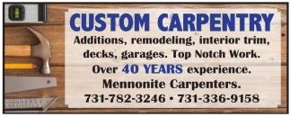 Custom Carpentry
